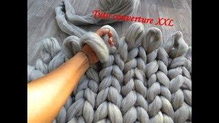 TUTO COUVERTURE XXL TRICOT AVEC LES MAINS Knit xxl blanket with hands TEJIDO MANTA CON LAS MANOS