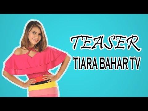Tiara Bahar - Teaser Chanel Tiara Bahar TV
