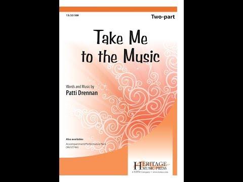Take Me to the Music (2pt) - Patti Drennan