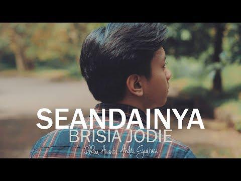 Brisia Jodie - Seandainya (Ilham Ananta, Andri Guitara) Cover