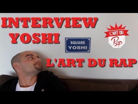 Youtube: INTERVIEW // YOSHI // L'ART DU RAP