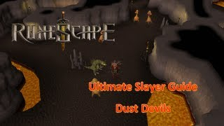RuneScape - Ultimate Slayer Guide 2013 (Dust Devils)