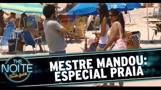 The Noite (03/12/14) - Mestre Mandou na praia