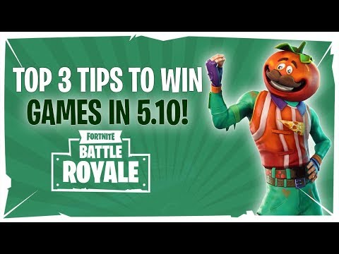 Top 3 Tips To Win More Games In 5.10 - Fortnite Battle Royale