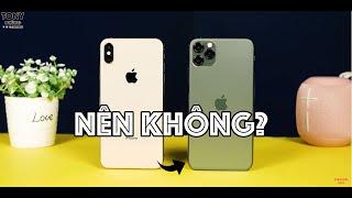 Có nên nâng cấp từ iPhone Xs Max lên iPhone 11 Pro Max? - KHÓ!