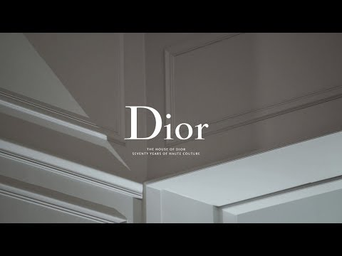 Inside Look | The House of Dior: Seventy Years of Haute Couture