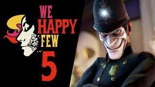 PRZEROBIL WIĘZIENIE NA RESTAURACJĘ?! || We Happy Few [#5]