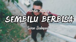 Nurdin Yaseng - Sembilu Berbisa ( Cover Lirik  ) | [Song By Iwan Salman ]