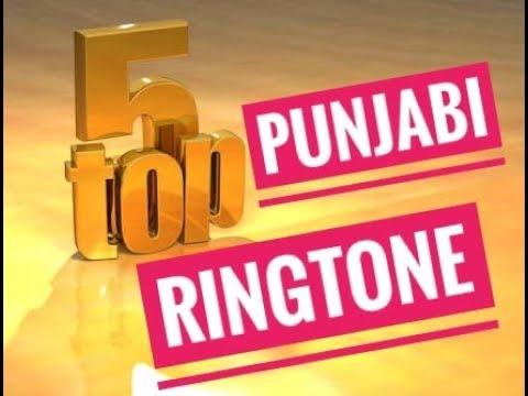 Top 5 - Best Punjabi Ringtone - 2018