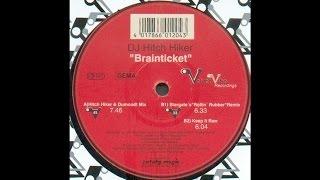 DJ Hitch Hiker – Brainticket (Hitch Hiker & Dumondt Mix)