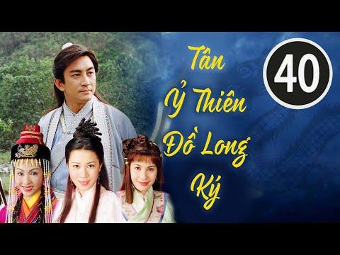 Tân Ỷ Thiên Đồ Long Ký 4042 tiếng Việt; DV chính: Ngô Khải Hoa Lê Tư; TVB