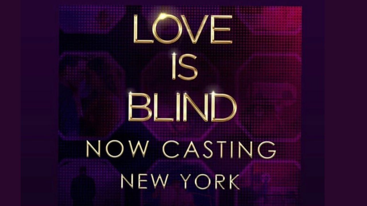 Love is Blind Now CASTING in NYC! Season 3 Already?!