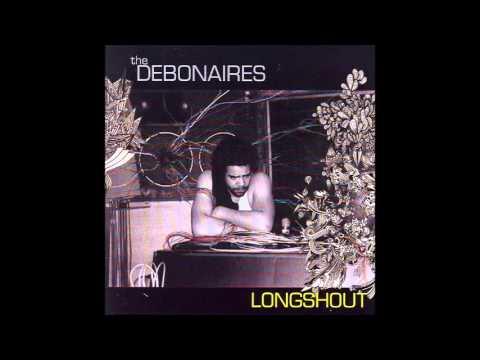 The Debonaires - No Dice