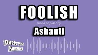 Ashanti - Foolish (Karaoke Version)