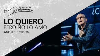 Lo quiero pero no lo amo - Andrés Corson - 6 Mayo 2012