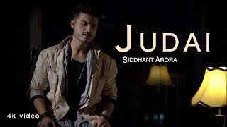 Sid Arora | Judai | Latest Mashup Version 2018
