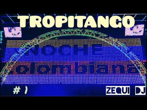 TROPITANGO- ENGANCHADOS COLOMBIANOS