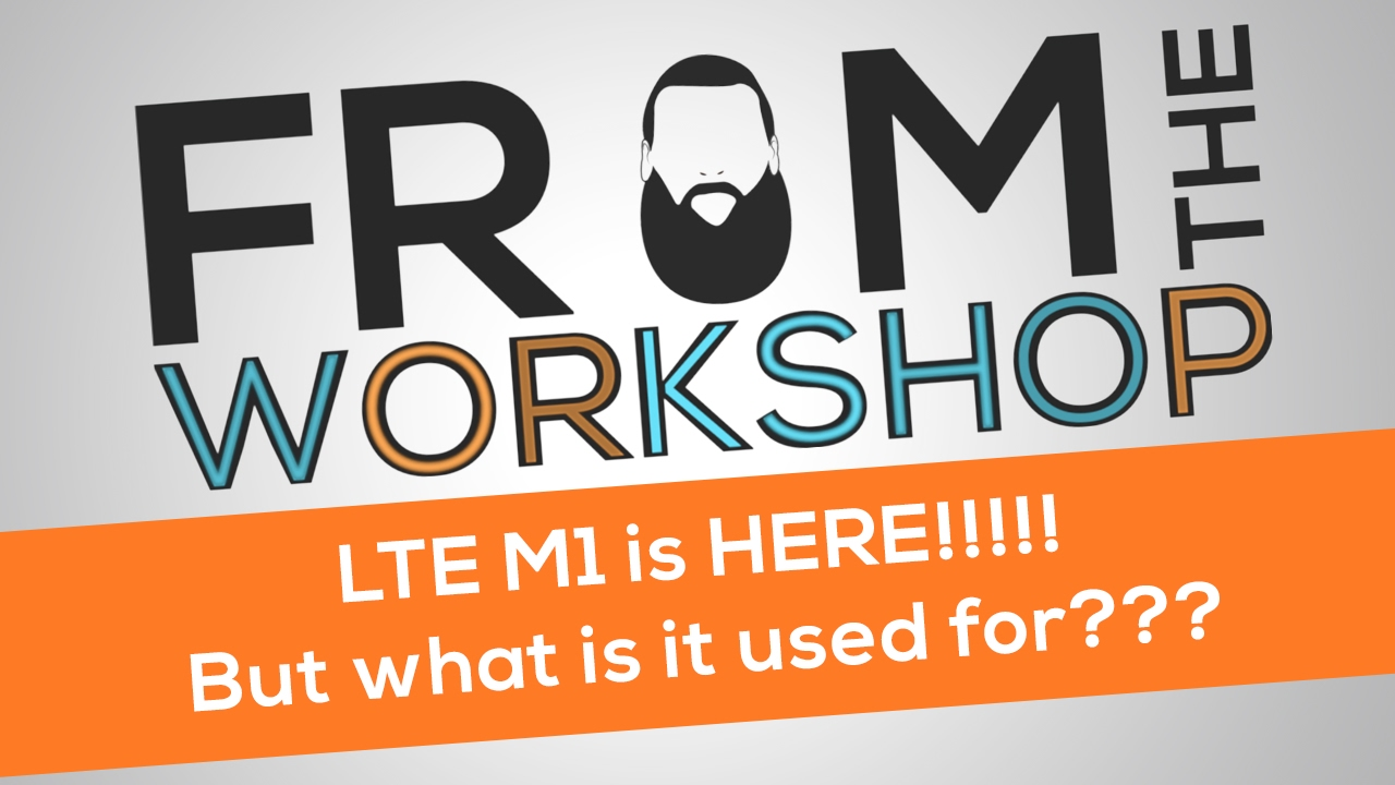 LTE M1 Technology Explained! From The NimbeLink Podcast