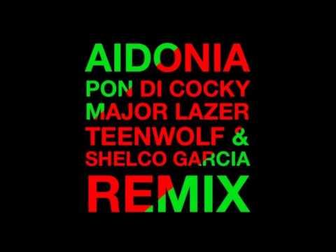 Aidonia Ft Major Lazer, Shelco Garcia & Teenwoolf - Pon Di Cocky (Remix) Aug 2013