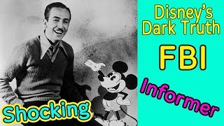 The Dark Truth About Walt Disney's Secret Life as an FBI Informer Will Shock You