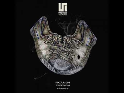 Rojan - Freedom (Original Mix)