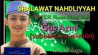 Download Lagu Sholawat nahdliyyah (NU) beserta lirik dan artinya || Az-Zahiir feat subanul muslimiin mp3