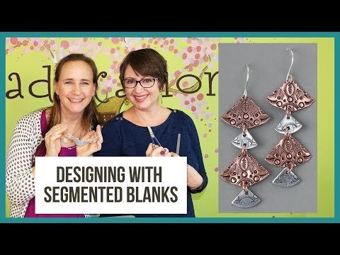Designing Jewelry with Segmented Metal Stamping Blanks - From Facebook Live Episode 31