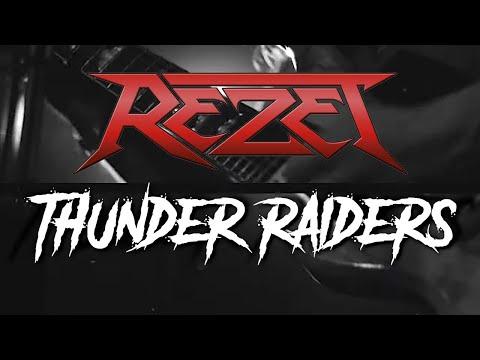 REZET - Thunder Raiders (Official Video)