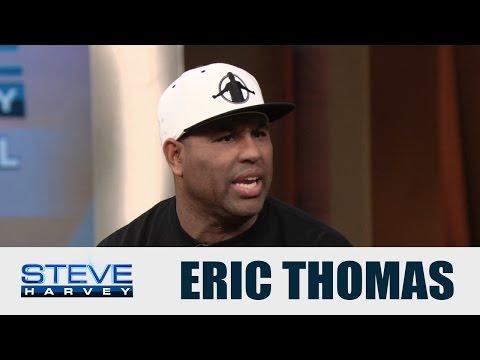 Eric Thomas: Homeless at 17 years old    STEVE HARVEY