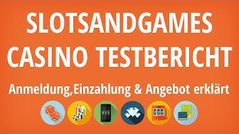 Slots And Games Casino Testbericht: Anmeldung & Einzahlung erklärt [4K]