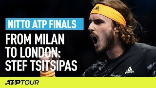 Tsitsipas' Journey From Milan to London | Nitto ATP Finals | ATP