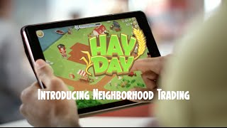 Hay Day: Introducing Neighborhood Trading