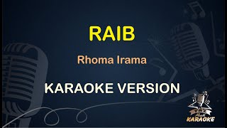 Raib Rhoma Irama ( Karaoke Dangdut Koplo )