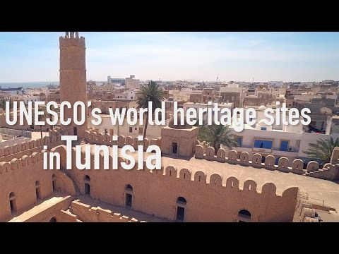 Some of UNESCO's World Heritage Sites in Tunisia