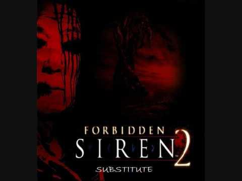 Forbidden Siren 2 Soundtrack: Substitute