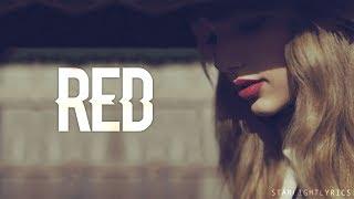 Taylor Swift - Red (Lyrics) HD