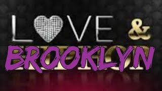 LOVE AND BROOKLYN EPISODE 1 (SEASON 1)