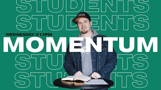 Momentum week 8