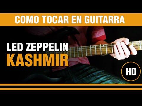 Como tocar Kashmir de Led Zeppelin en Guitarra, aprende guitarra facil !!!