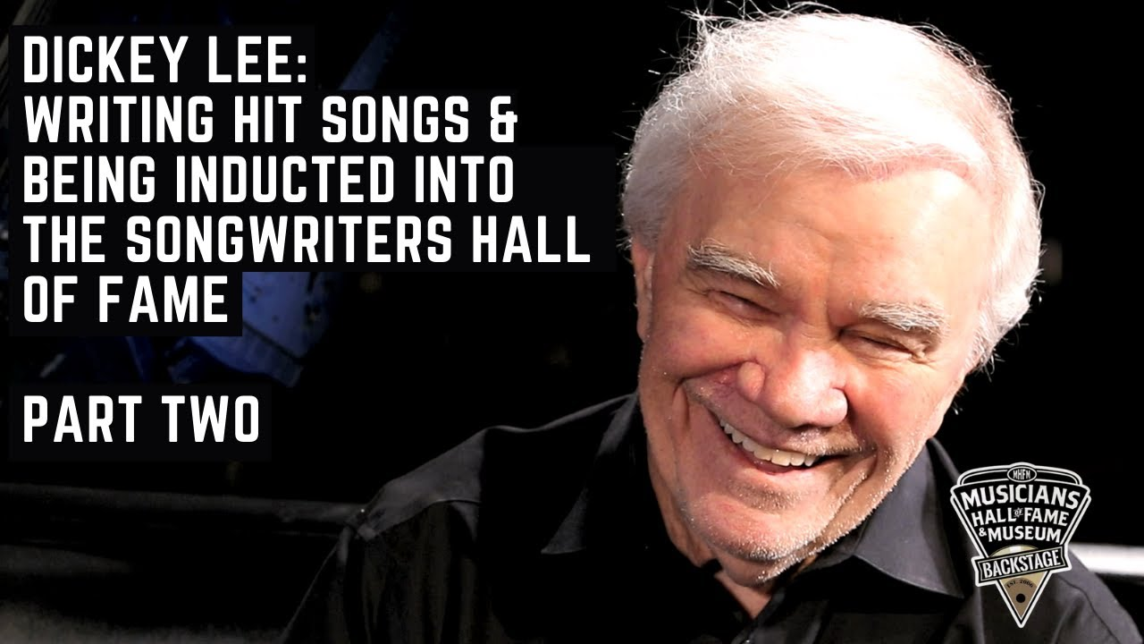 Dickey Lee: Writing Hit Songs & Being Inducted into the Songwriters Hall of Fame | Part Two
