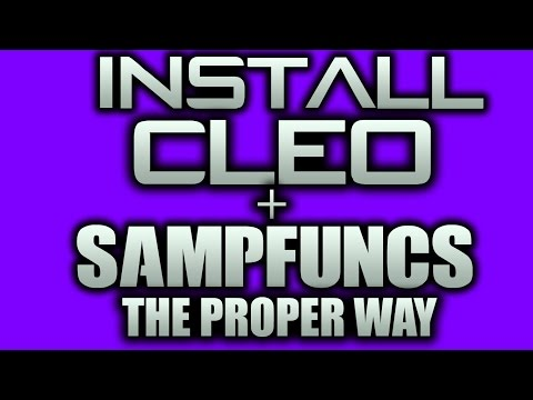 Install CLEO & SAMPFUNCS + Cleo Mods & SF Plugins - EASY Tutorial