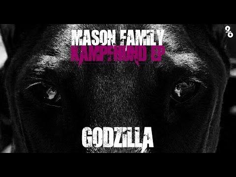 MASON FAMILY ►GODZILLA◄