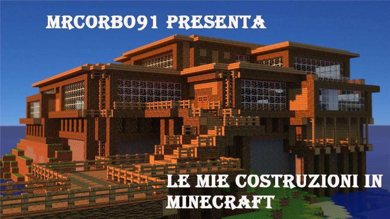 Le mie costruzioni su minecraft ita youtube for Case belle su minecraft