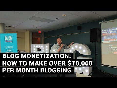 Blog Monetization: How I Make Over $70,000 Per Month Online Blogging