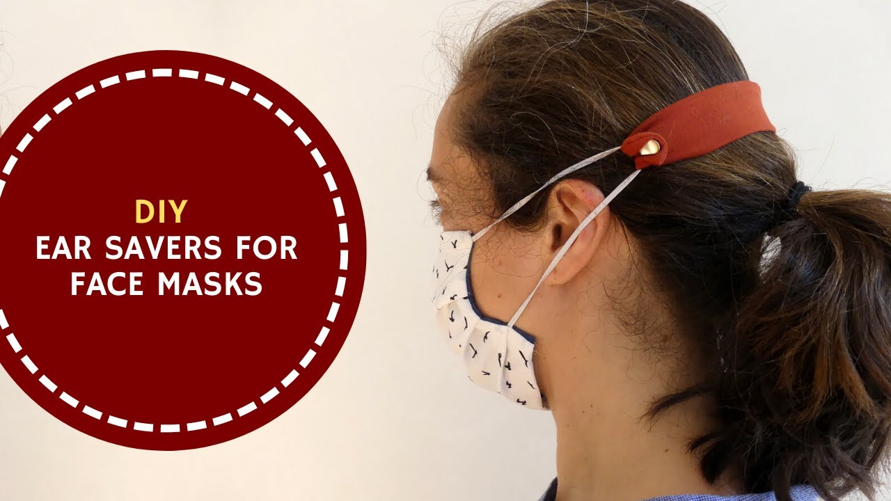 Diy Ear Saver Strap For Face Masks Youtube