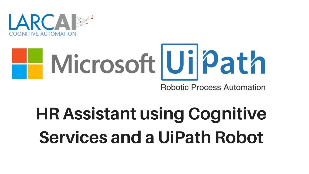 HR Assistant using Cognitive Services and a UiPath Robot