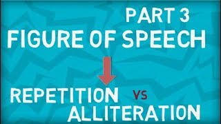 Repetition vs Alliteration | Figure of Speech | Part 3