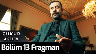 Çukur 4.Sezon 13.Bölüm Fragman