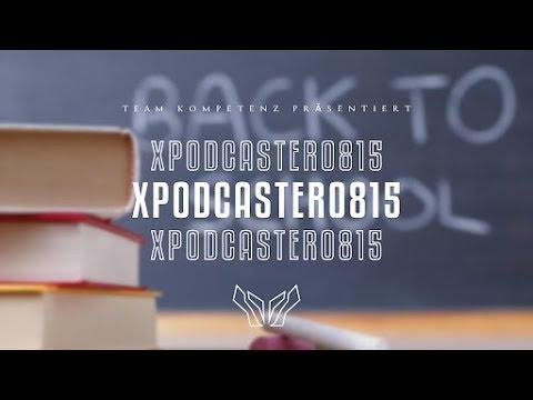 Schulhofgeschichten | XPodcaster0815 Episode 3