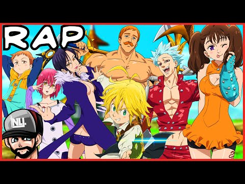 The Seven Deadly Sins Rap Ft. Rustage, Gameboyjones, More  (Nanatsu No Taizai)